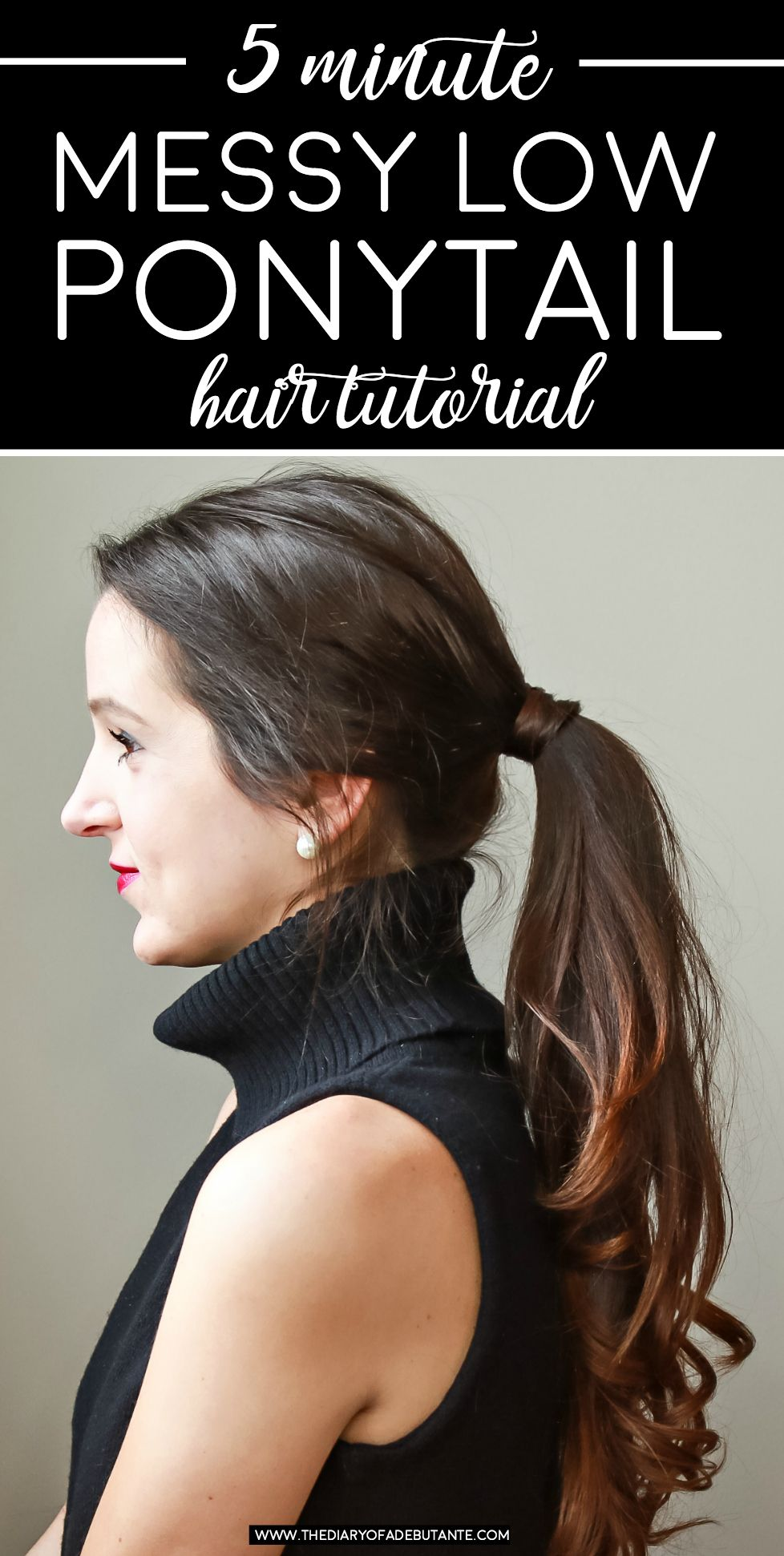 Minute low messy ponytail hair tutorial messy low ponytails