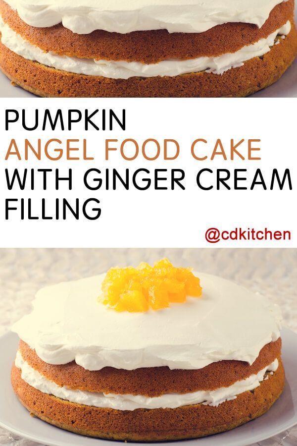 Pumpkin angel food cake with ginger cream filling recipe angel made with angel food cake mix all purpose flour pumpkin pie spice forumfinder Choice Image
