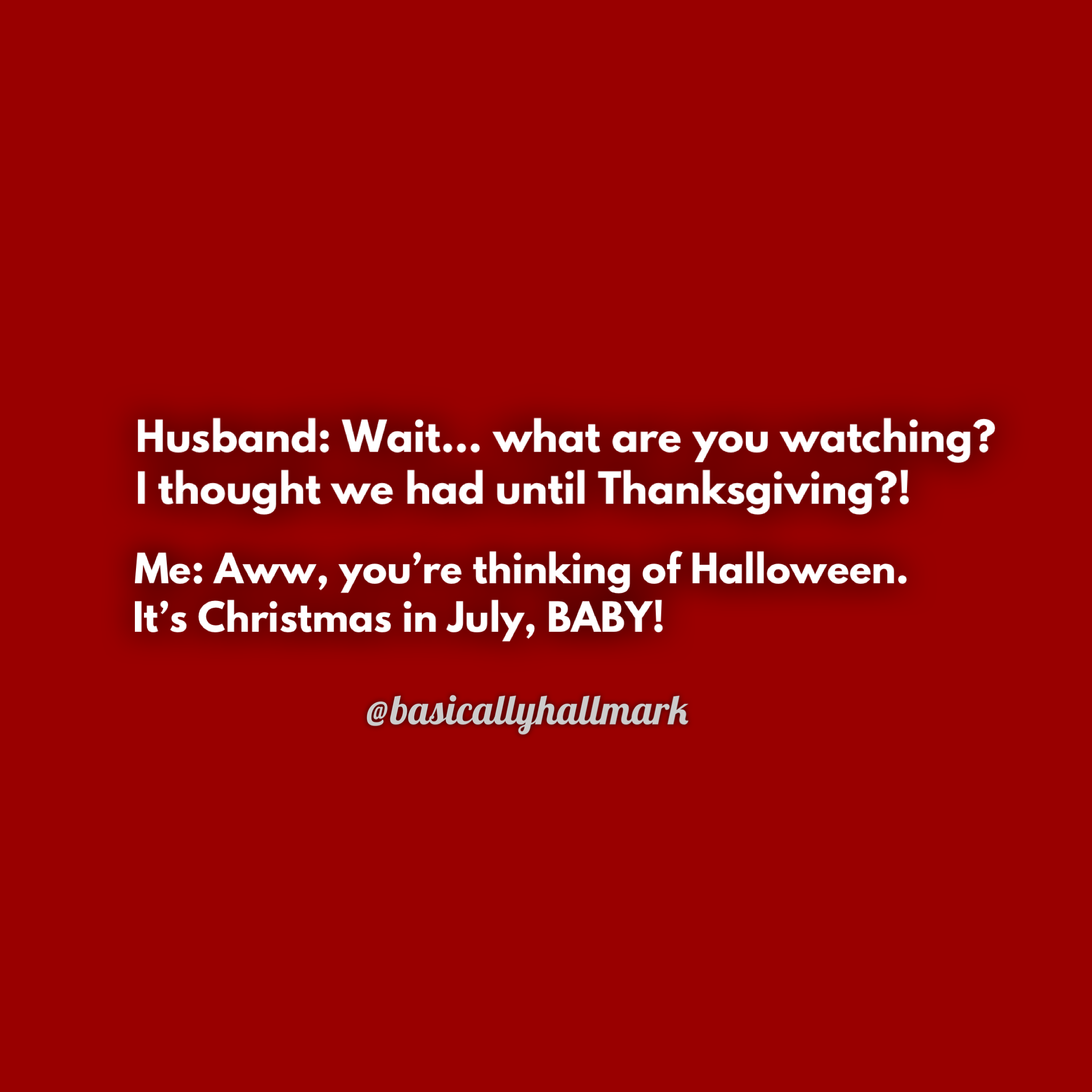 Christmas In July Hallmark Meme.Hallmark Christmas Funny Memes Quotes Humor Funnymemes