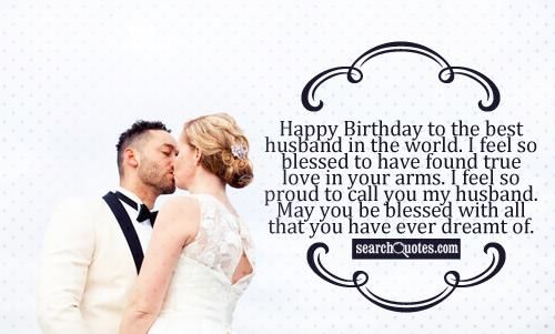 31525 20130428 203415 Husband 01 Jpg 500 301 Birthday Wish For Husband Husband Birthday Quotes Husband Quotes