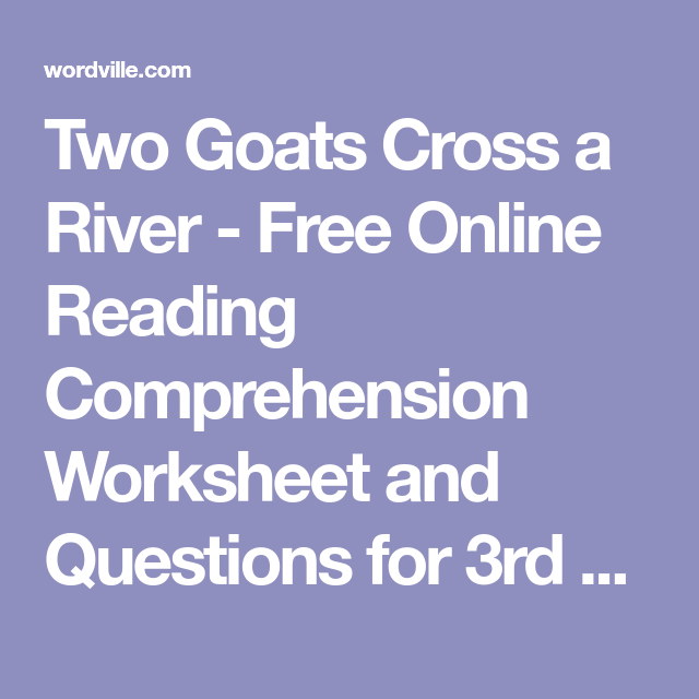 Two Goats Cross a River - Free Online Reading Comprehension ...