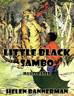 Little Black Sambo: Illustrated by Helen Bannerman