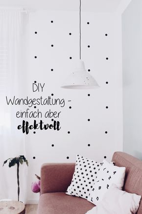 DIY Wandgestaltung  Einfach aber ef