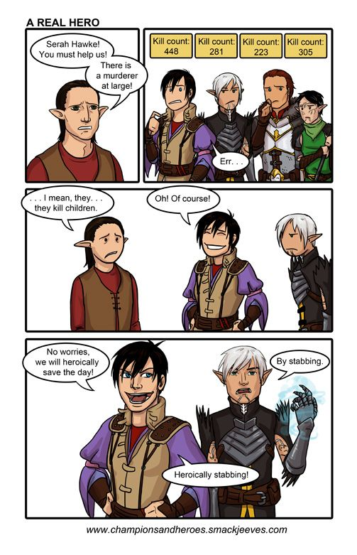 Champions And Heroes A Real Hero By Ddriana On Deviantart Dragon Age Funny Dragon Age Memes Dragon Age Games