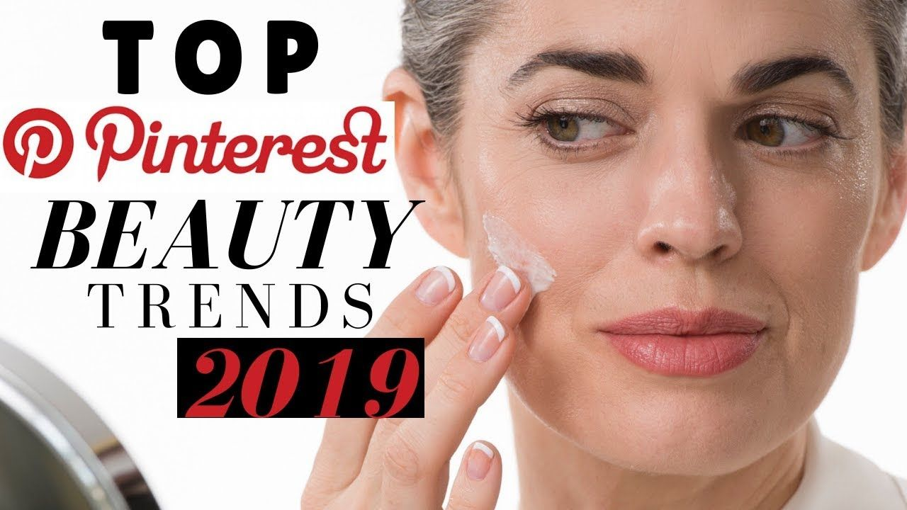 TOP PINTEREST BEAUTY TRENDS 2019 Nikol Johnson YouTube