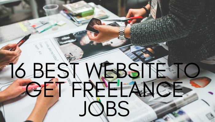 16 Best Website To Get Freelance Jobs In 2020 Freelancing Jobs Journalism Job Freelance