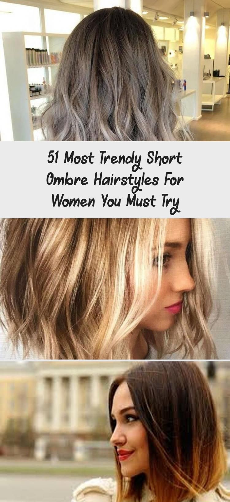 51 Most Trendy Short Ombre Hairstyles For Women You Must Try Hairstyle In 2020 Short Ombre Hair Short Ombre Hair Styles