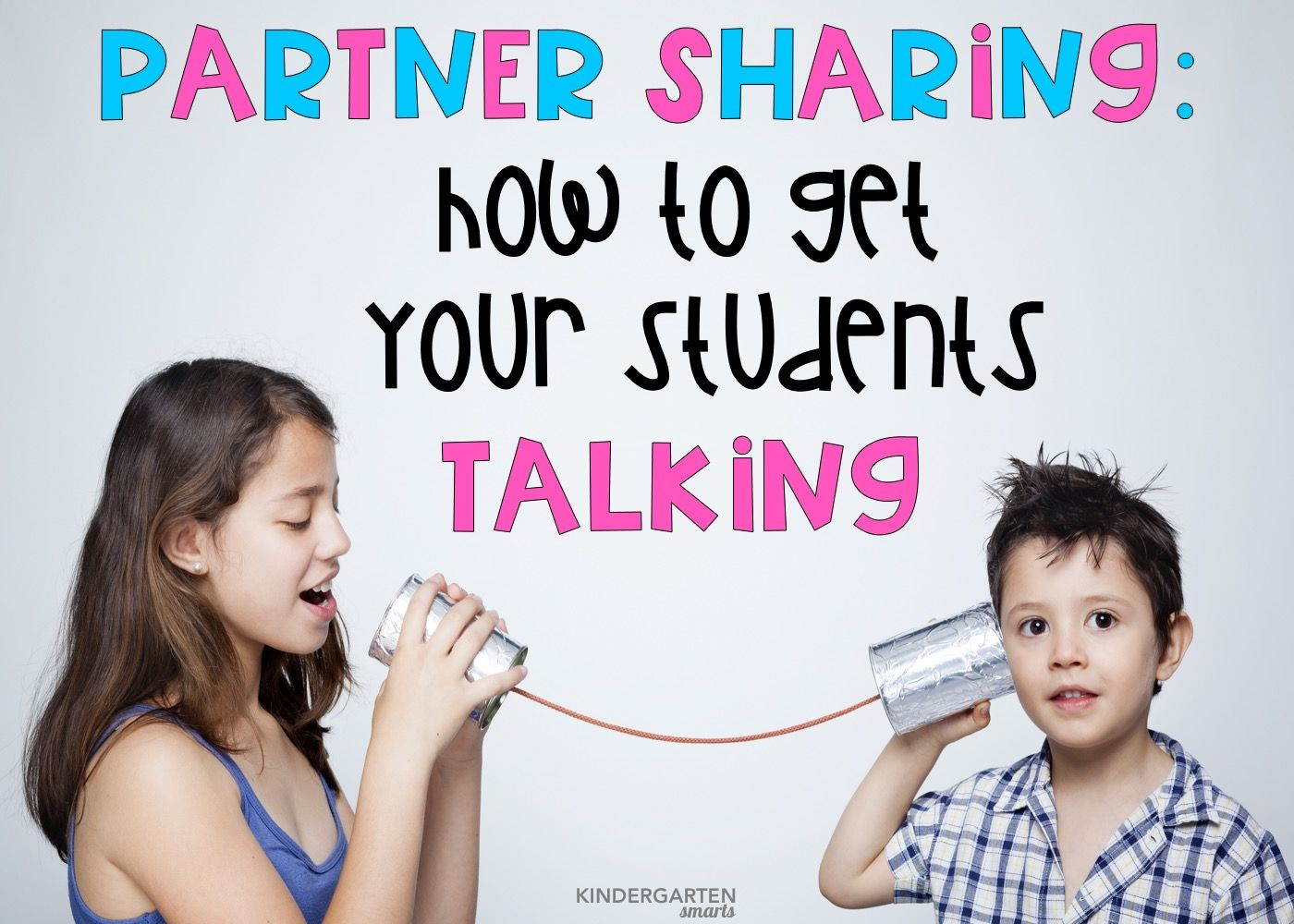 Partner Sharing How To Get Your Students Talking