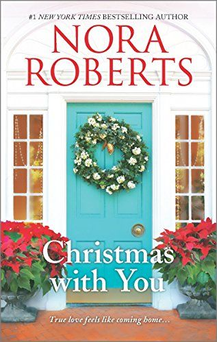 Christmas With You An Anthology In 2020 Nora Roberts Christmas Books Christmas Reading