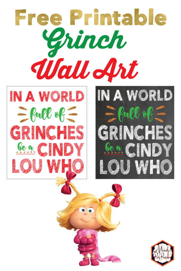 Grinch Quote Free Christmas Printable Sign Mandy S Party Printables Grinch Quotes Free Christmas Printables Grinch Christmas Party