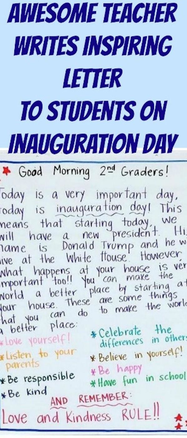 Awesome Teacher Writes Inspiring Letter To Students On Inauguration Day Letter To Students 2nd Grade Teacher Best Teacher