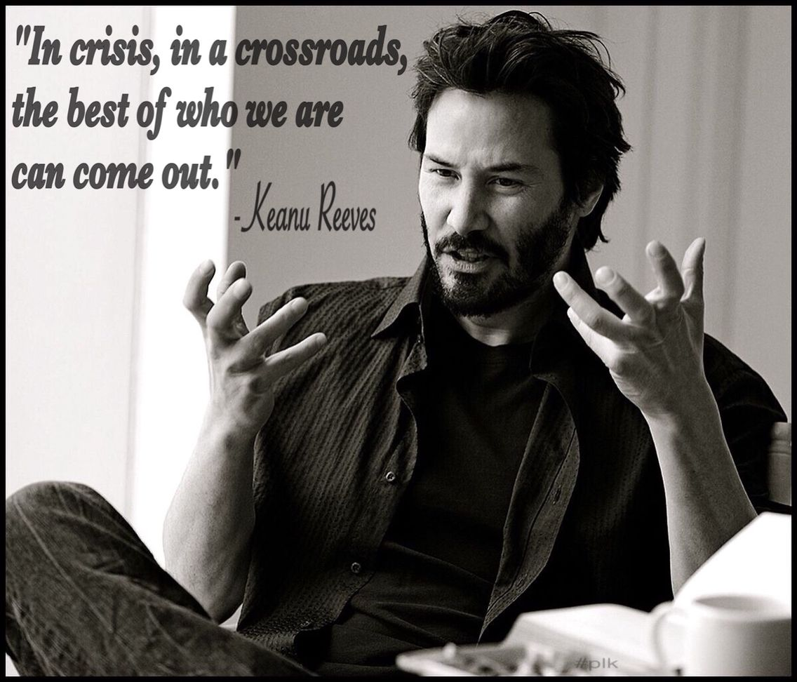 Keanu Reeves Quotes Keanu Reeves Quotes Keanu Reeves