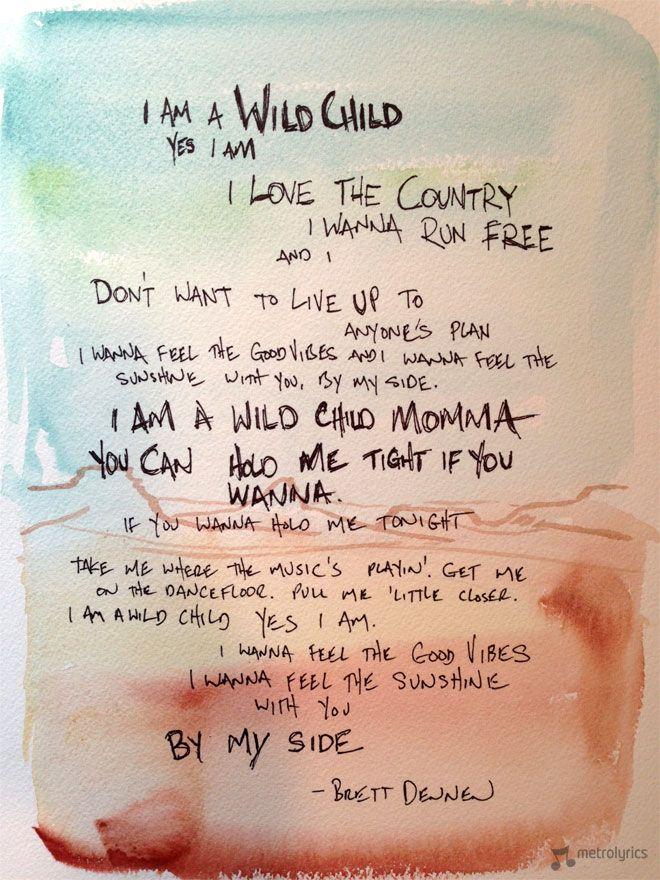 See Handwritten Lyrics To Brett Dennen S Wild Child Hear The
