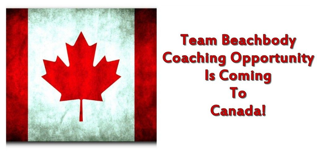 Canada Beachbody Coaching Opportunity! So EXCITED!!