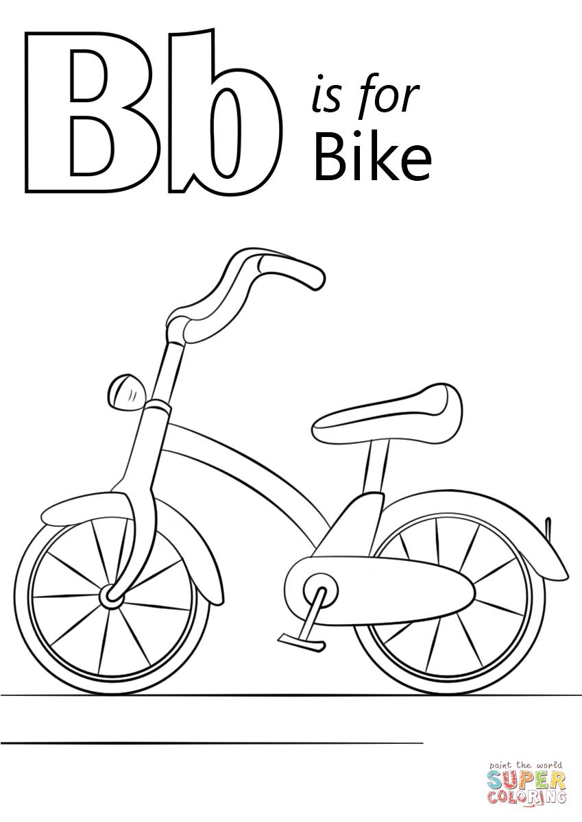 Letter B Is For Bike Super Coloring Preschool Coloring Pages Letter B Coloring Pages Preschool Letters
