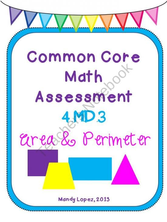 Common Core Math Assessment: 4 MD 3 Area & Perimeter product