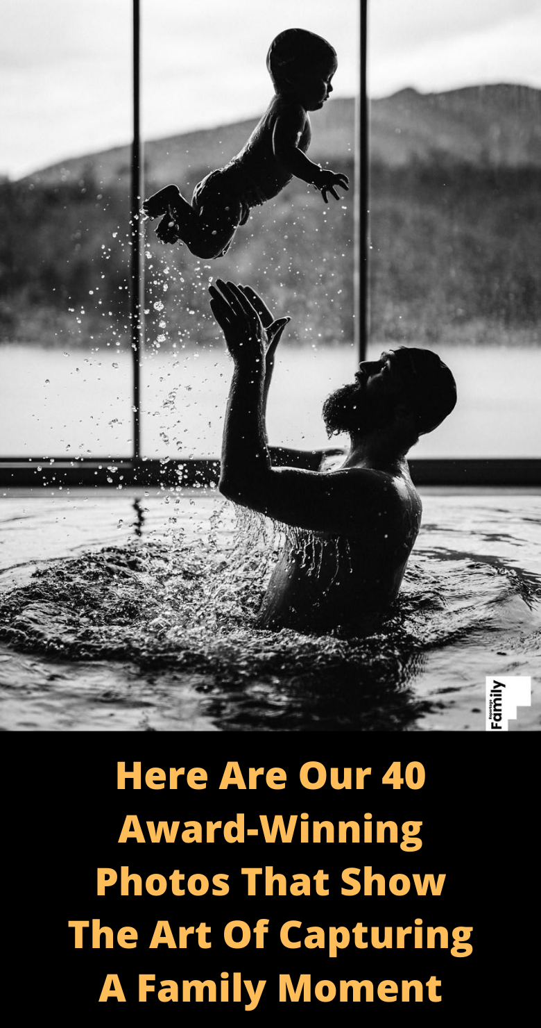 #Here Are Our 40 #Award-Winning #Photos That Show The Art Of #Capturing A #Family #Moment