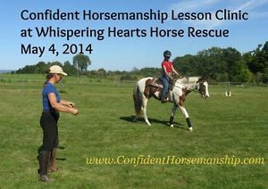 Join me on May 4th at Whispering Hearts Horse Rescue where I'll be giving a Confident #Horsemanship Lesson Clinic.  Focus on ground work or riding.  Open to all levels of experience (even if you have no previous horse experience), riding disciplines and breeds of #horses.
