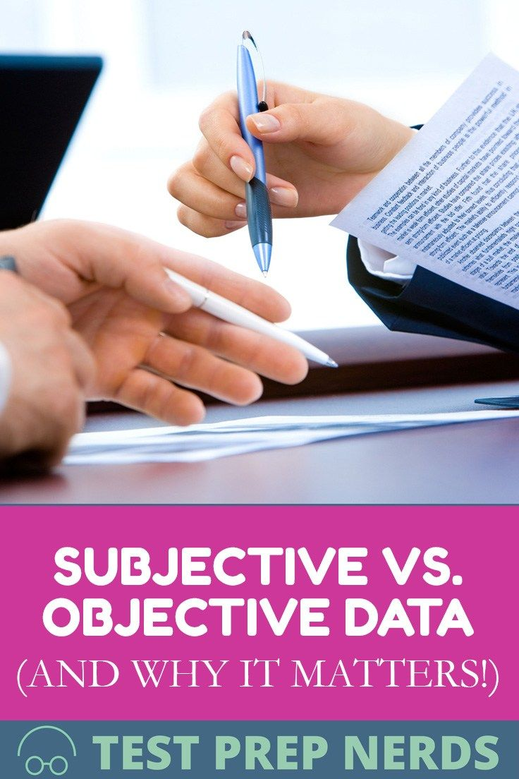 Understand Subjective vs Objective Data (and Why it