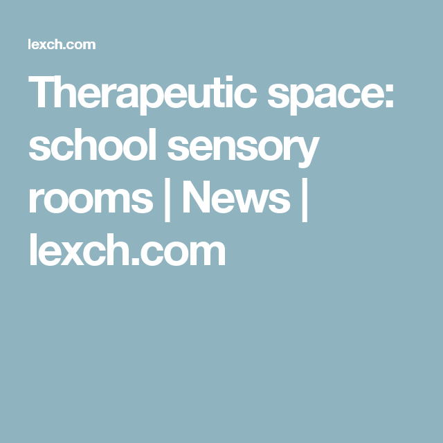 Livecareer Login Therapeutic Space School Sensory Rooms  News  Lexch  Career .