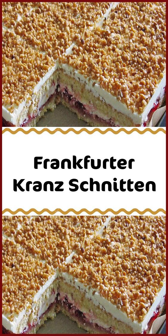 Frankfurter Kranz Schnitten #kuchenundtorten
