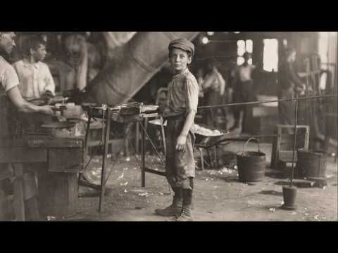 Child Labor In The Industrial Revolution Youtube Lewis Hine