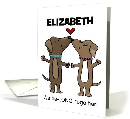 Customizable Anniversary for Elizabeth-Dachshund Couple-BeLONG card