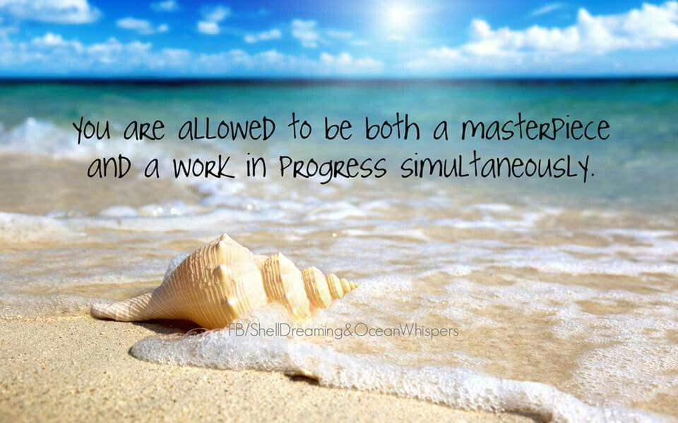 We are all work in progress!
