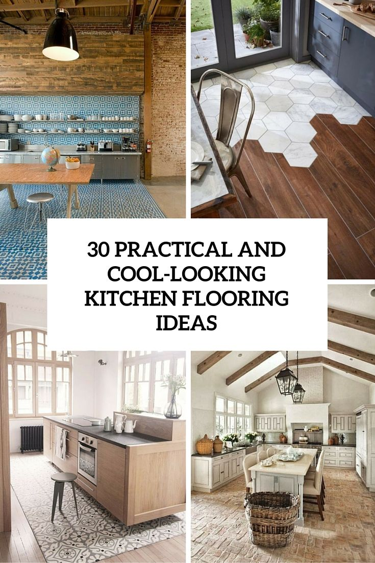 Practical And Cool Looking Ktichen Flooring Ideas Cover