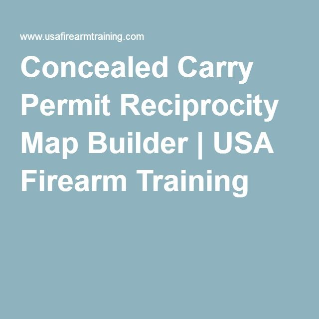 Concealed Carry Permit Reciprocity Map Builder Family Iedas