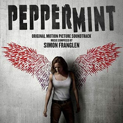 New Soundtracks PEPPERMINT (Simon Franglen) Soundtrack