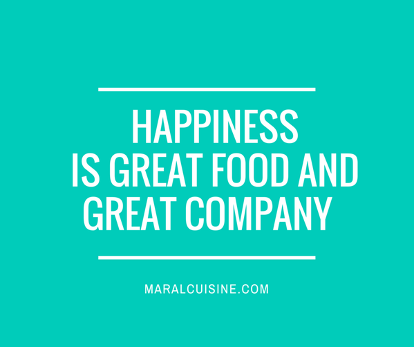 Happiness is great food and great company