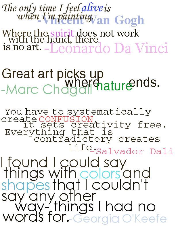 Quotes Favorite Famous Artists By Xxthelnewolfxx On Deviantart Artist Quotes Famous Artist Quotes New Quotes