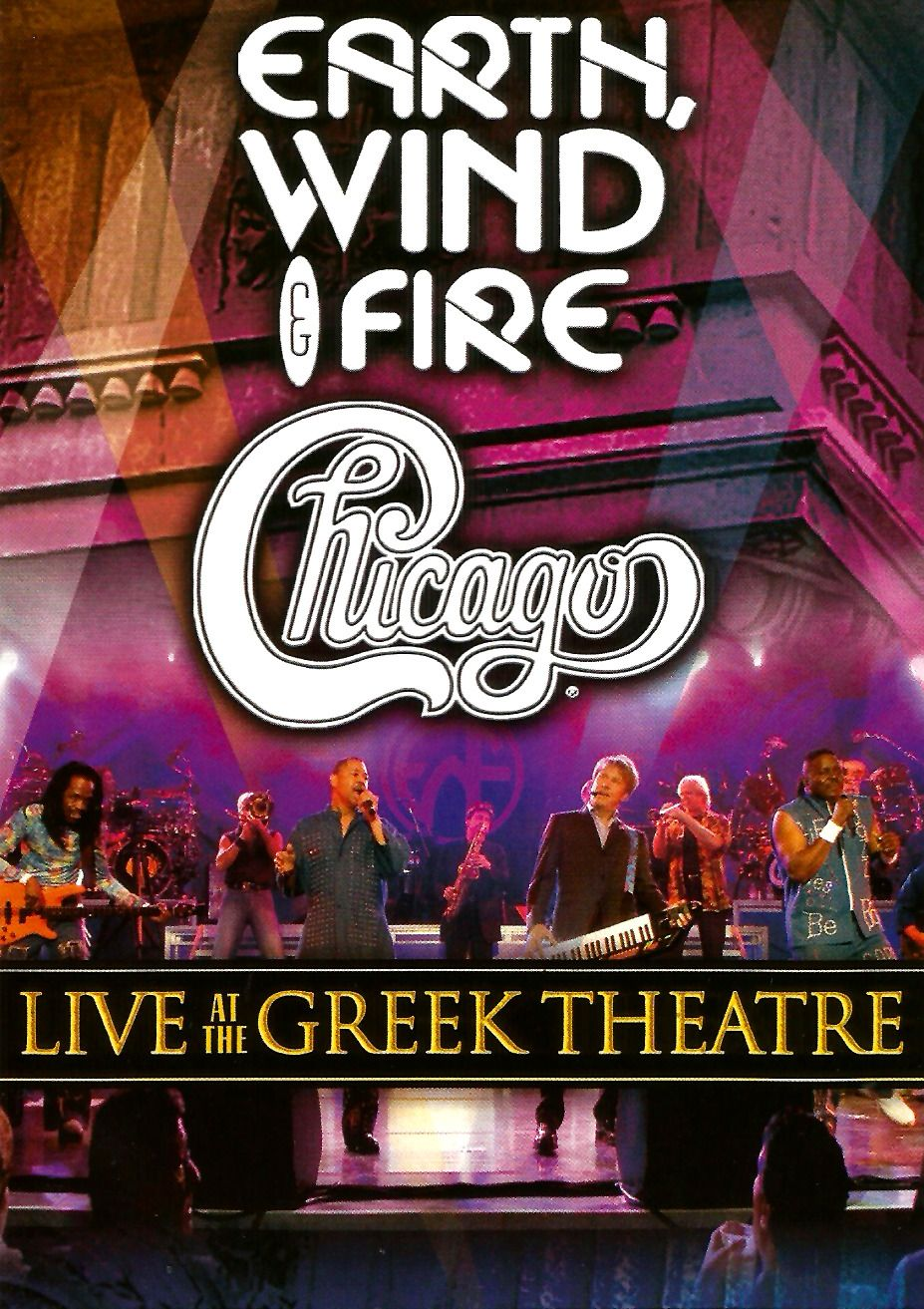 Chicago / Earth Wind & Fire Live at the Greek Theatre