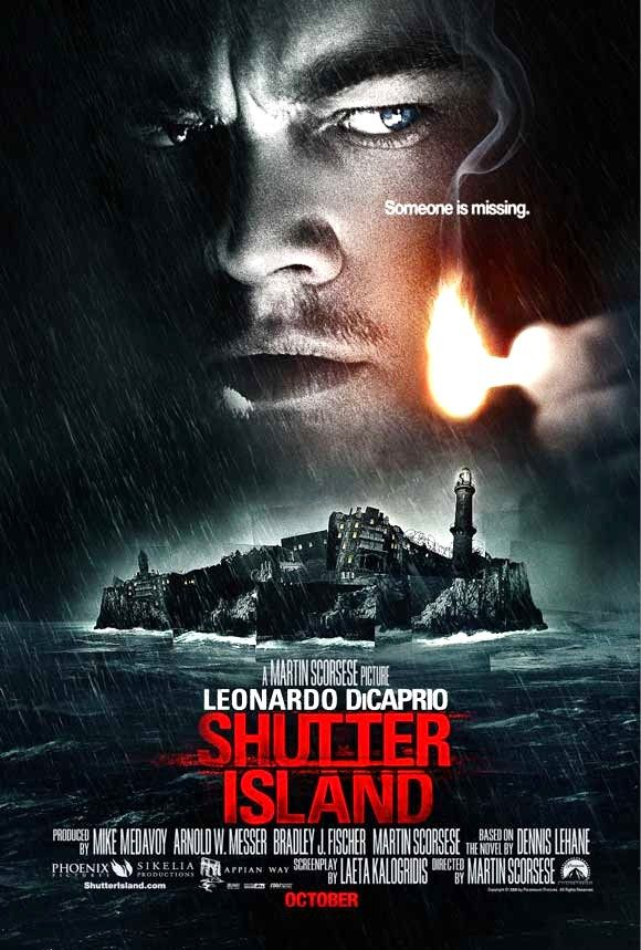 Shutter Island starring Leo DiCaprio & Mark Ruffalo. This movie is a great psych thriller with lots of twists & turns sends you in all directions.