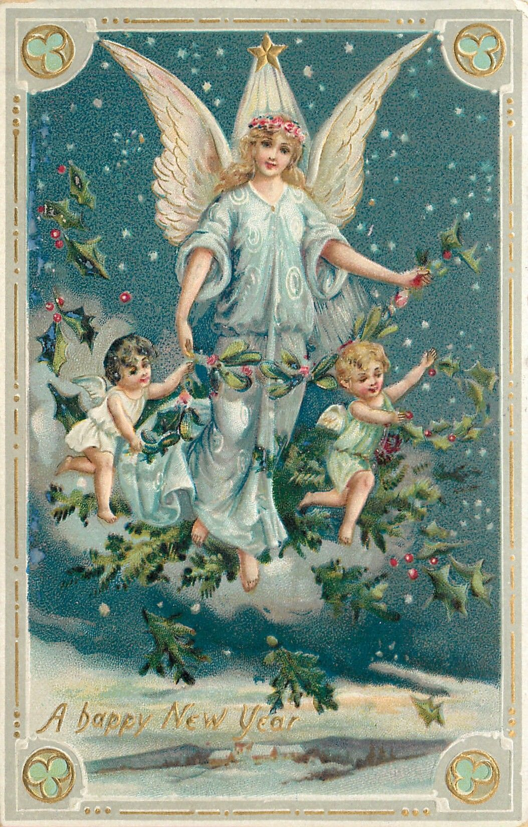 A Happy New Year (1909. Gilt, embossed) Angel in blue robe holds holly on cloud in sky, between 2 cherubs.