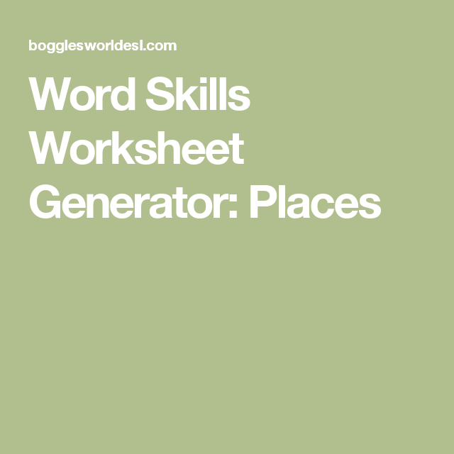 Word Skills Worksheet Generator: Places | ESOL | Worksheet generator ...