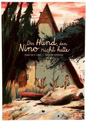 Der Hund, den Nino nicht hatte - Vendel, Edward van de; Hertbruggen, Anton van