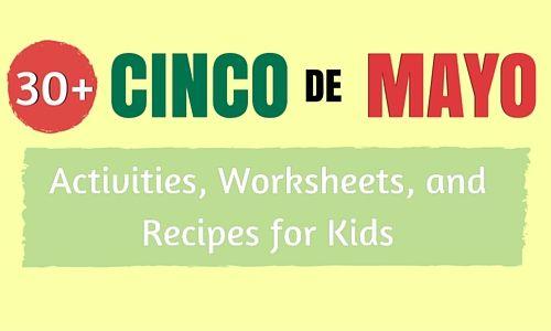 30+ Cinco de Mayo Activities, Worksheets, & Recipes for Kids http://takelessons.com/blog/cinco-de-mayo-z03?utm_source=blog&utm_medium=social&utm_campaign=pinterest