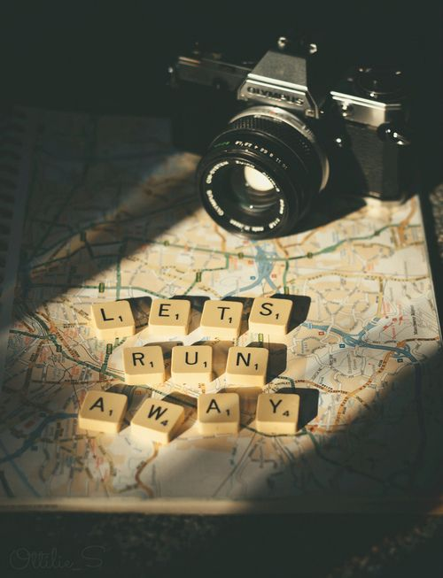 Lets Run Away Scrabble Tumblr Travel In 2019 Travel Quotes