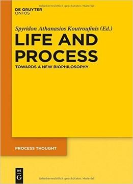 Life And Process