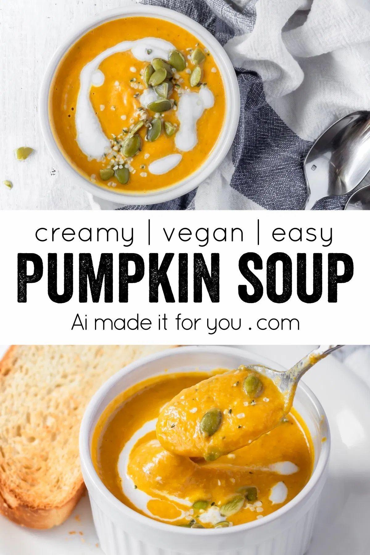 Lazy Girl S Creamy Vegan Pumpkin Soup Ai Made It For You Recipe In 2020 Vegan Pumpkin Good Healthy Recipes Pumpkin Soup