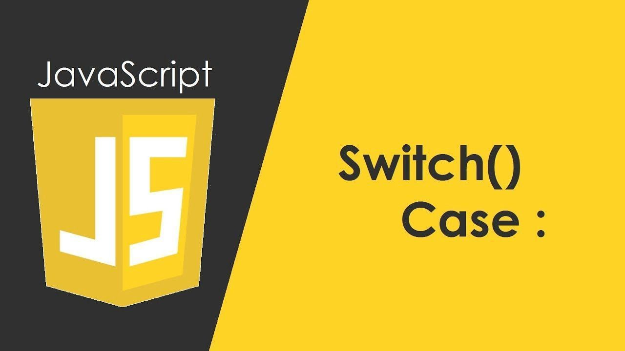 Introduction To Javascript Switch Cases Javascript Programming Developer Https Www Freecodecamp Org News Introd Javascript Tech Company Logos Company Logo