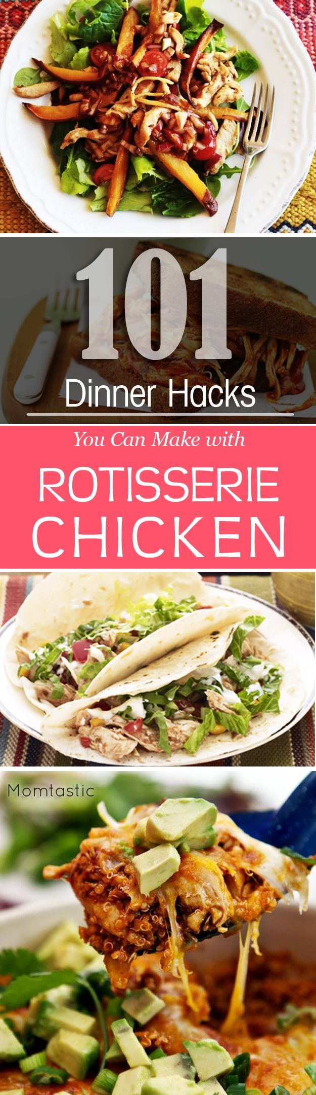 101 Easy Rotisserie Chicken Recipes