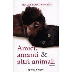 Amici amanti & altri animali