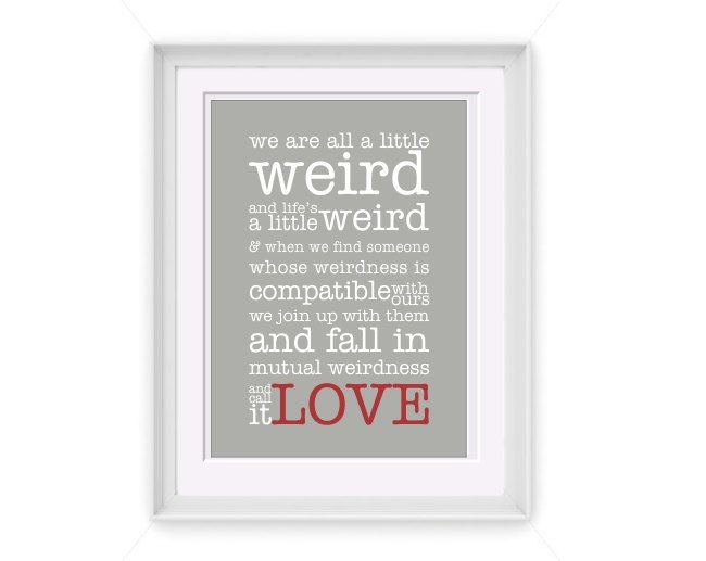 Dr Seuss Weird Love Quote Poster Inspiration Printable Weird Love Quote 5X7 Printable Art Instant Download