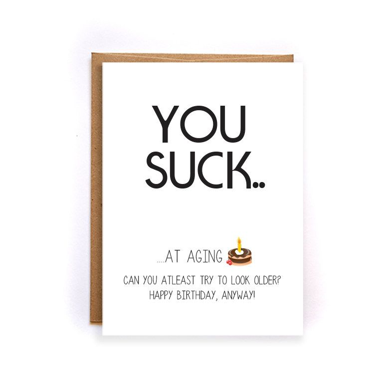 Funny Happy Birthday Cards For Daddy Sarcastic Mom Brother Aging Card From Kids GC140 By