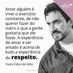 24 Frases Do Padre Fabio De Melo Sobre Amor Mensagens Frases