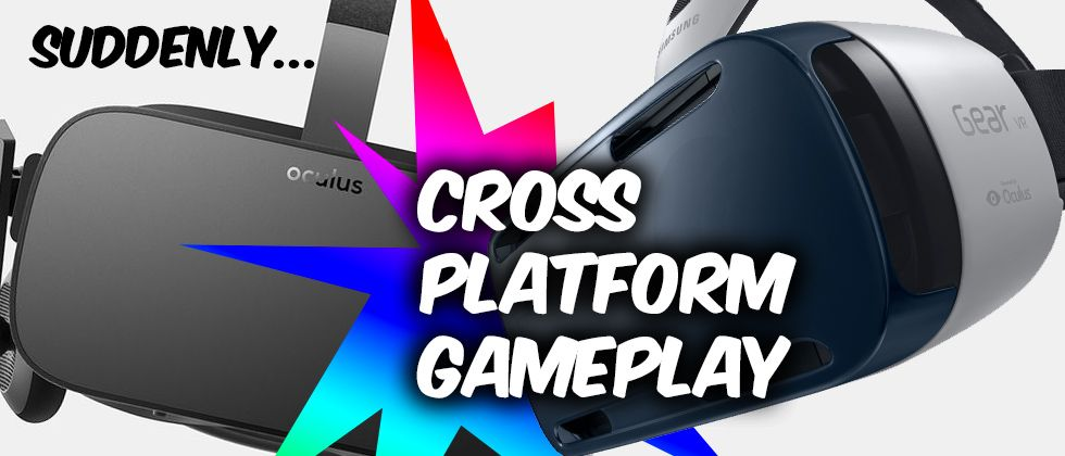 Cross Platform Play Now Available between Gear Vr and