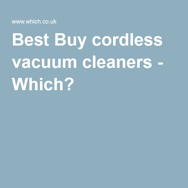 best buy cordless vacuum cleaners which